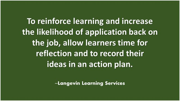An action plan allows learners to reflect!