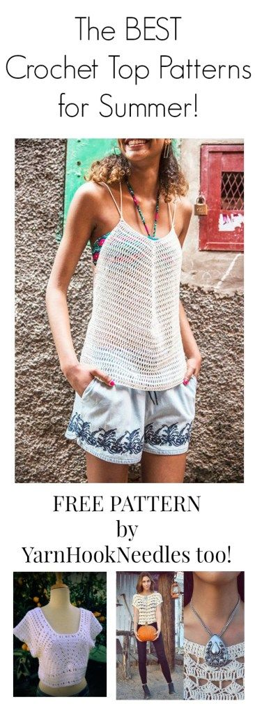 the BEST! Summer Crochet Top Patterns - YarnHookNeedles -