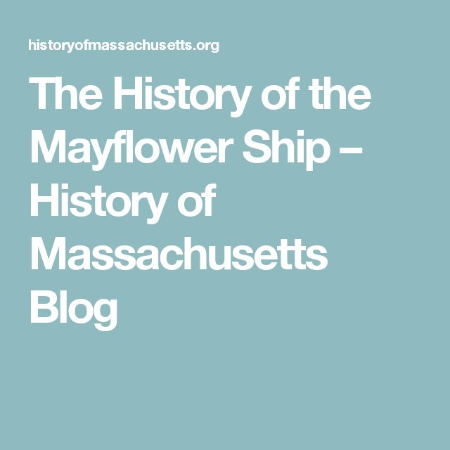 The History of the Mayflower Ship – History of Massachusetts Blog