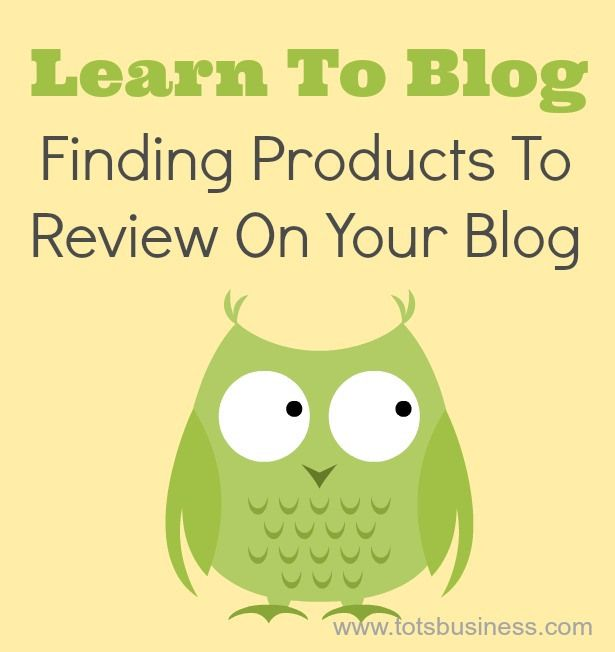Finding Products To Review On Your Blog #learntoblog - Thinking Outside The Sandbox
