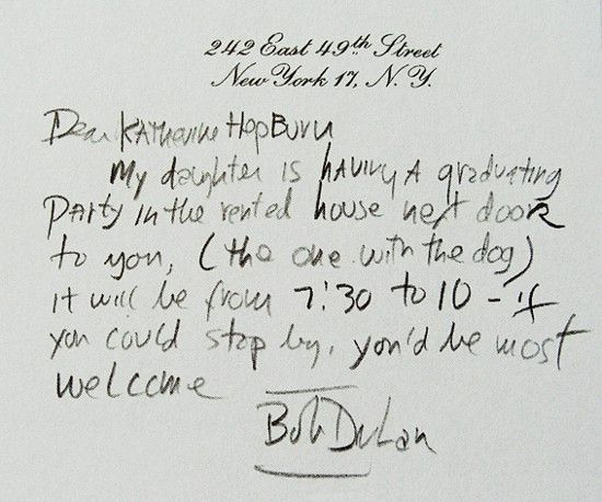 A note from Bob Dylan to actress Katharine Hepburn--Howard Hughes' one time love.