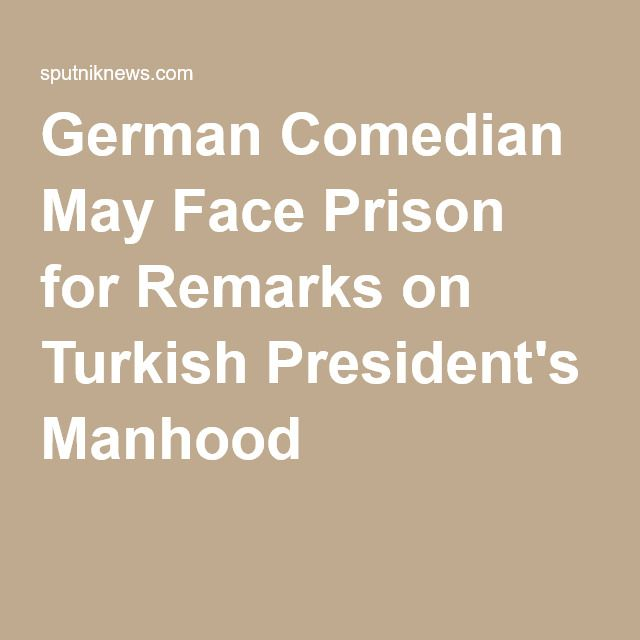 German Comedian May Face Prison for Remarks on Turkish President's Manhood