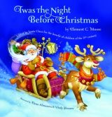 Twas the Night Before Christmas. Written by Clement C ...