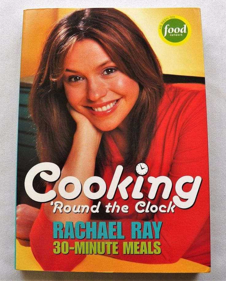 $2.00 - Cooking 'Round the Clock Rachael Ray 30-Minute Meals 2004 PB (3617-191 BO)