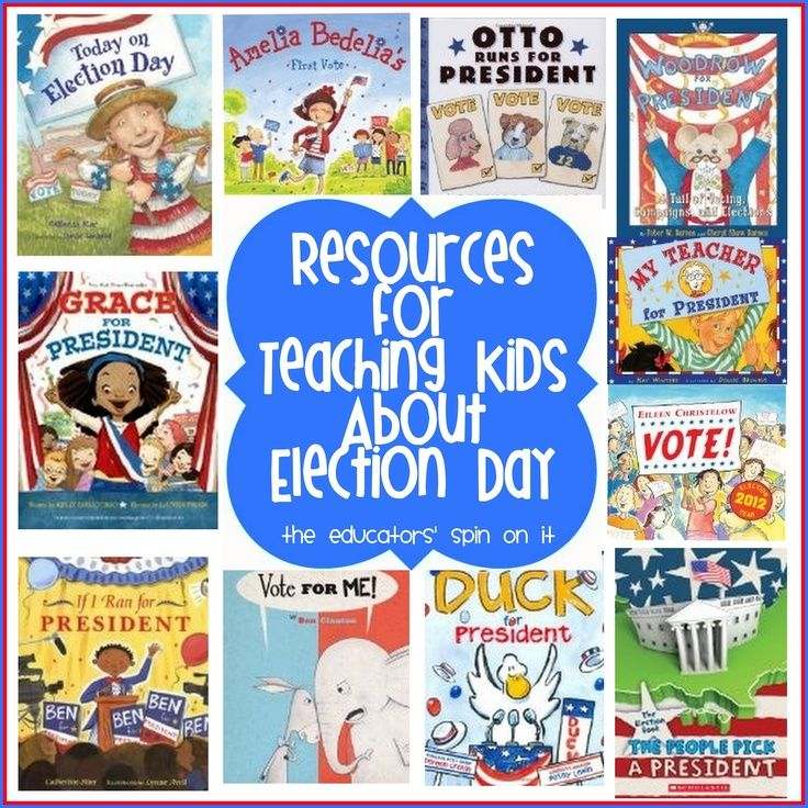GO VOTE! Resources for Teaching Kids About Election Day including books from The Educators' Spin On It