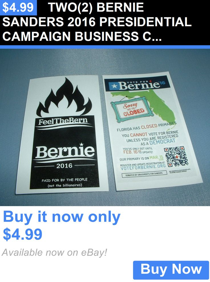 Bernie Sanders: Two(2) Bernie Sanders 2016 Presidential Campaign Business Cards #2 Collectible BUY IT NOW ONLY: $4.99