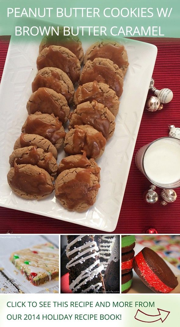 Peanut Butter Cookies with Brown Butter Caramel by @bakerbydesign, and other holiday favorites from influencers on Pinterest!