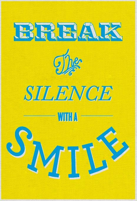 Pour rompre le silence : souriez ! Break The Silence With A Smile: I use this one a lot. :)