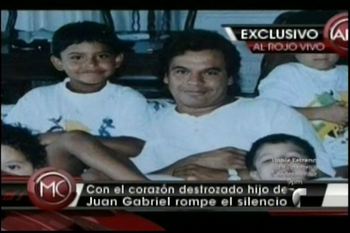 Hijo De Juan Gabriel Dice Que No Tiene Comunicación Con Sus Hermanos