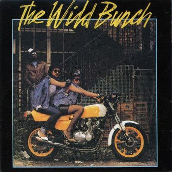 The Wild Bunch (2) - The Wild Bunch (Vinyl, LP, Album) at Discogs