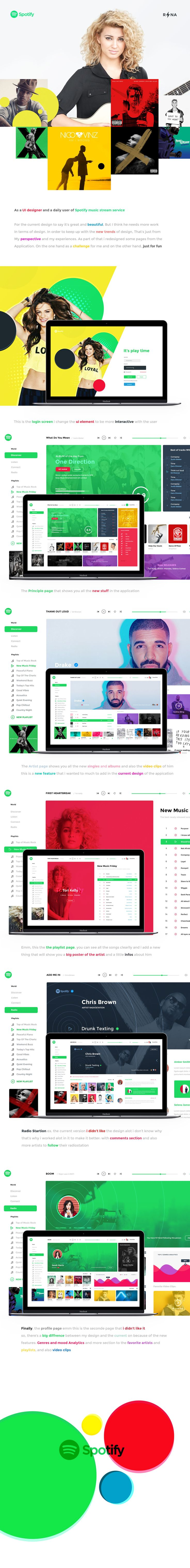 As a UI designer and a daily user of Spotify music stream service. For the current design to say it's great and beautiful, But I think he needs more work In terms of design. In order to keep up with the new trends of design, That's just fromMy perspec…