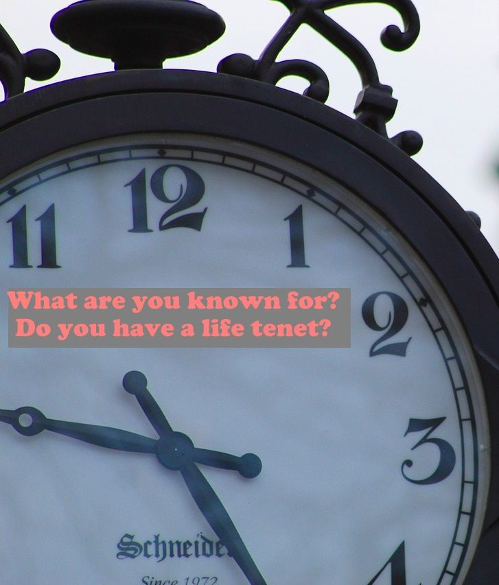 What are you known for? Do you have a life tenet? >>https://www.lifewithoutfluff.com/known-life-tenet/