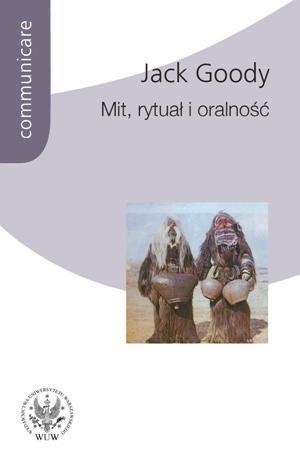 Mit, rytuał i oralność