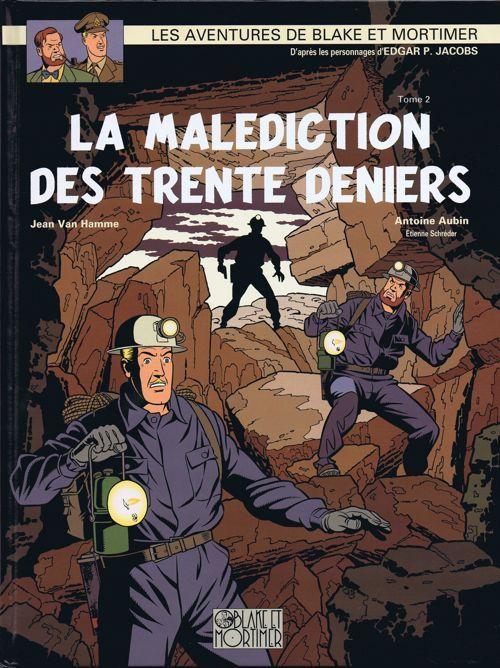 Blake et Mortimer (Éditions Blake et Mortimer) -20- La malédiction des trente deniers T2 - BD