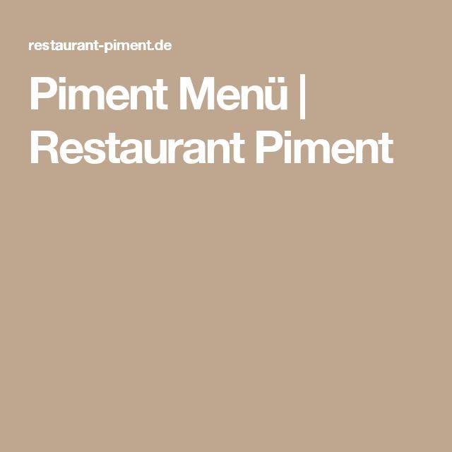 Piment Menü | Restaurant Piment