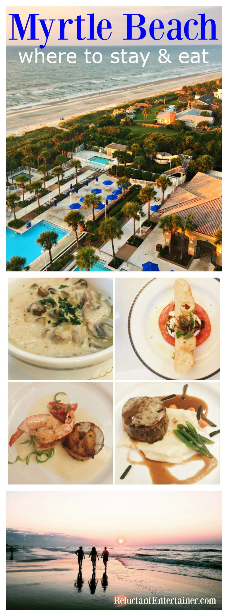 Myrtle Beach: Where to Stay and Eat at ReluctantEntertaier.com