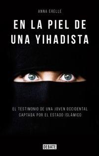 Mélodie acaba de convertirse al islam cuando conoce al jefe de una brigada islamista a través de Facebook. En cuarenta y ocho horas Bilel se enamora de ella, la llama día y noche, y le insiste para que viaje a Siria y se reúna con él para hacer su yihad. http://www.imosver.com/es/libro/en-la-piel-de-una-yihadista_0010053275