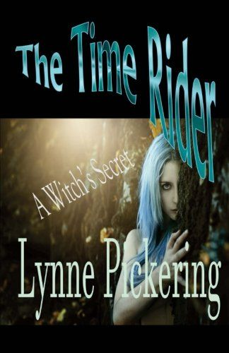 The Time Rider : A Witch's Secret (Volume 1) by Lynne Pic... https://www.amazon.com/dp/1534656820/ref=cm_sw_r_pi_dp_x_S0HzybHS6RZDD