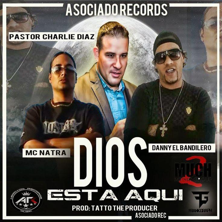 Tsr Thecompanyink: Dios Esta Aqui - Danny el Bandi ft Pastor Charlie ...