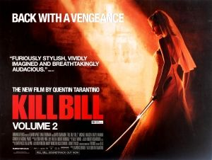 Kill Bill Volume 2, 2004 - original vintage movie poster for the American cult martial arts film Kill Bill Volume 2 directed by Quentin Tarantino and starring Uma Thurman in the lead role with David Carradine, Michael Madsen, Daryl Hannah, Gordon Liu and Michael Parks listed on AntikBar.co.uk