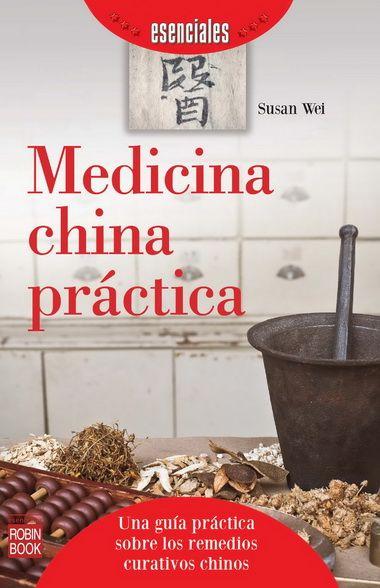 #Salud #Terapias Alternativas Medicina China Práctica (esenciales) #Robinbook
