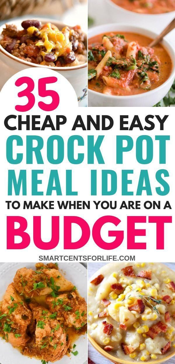 35 Cheap And Easy Crock Pot Recipes To Make When You Are On A Budget Budget Cheap Crock Crockpot Ideen Dinner Ideas Crockpot Recipes Easy Crockpot Recipes Healthy Crockpot Recipes