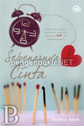 Sebenarnya Cinta | Toko Buku Online PengenBuku.NET | Guntur Alam | Rp35,000 / Rp29,750 (15% Off)