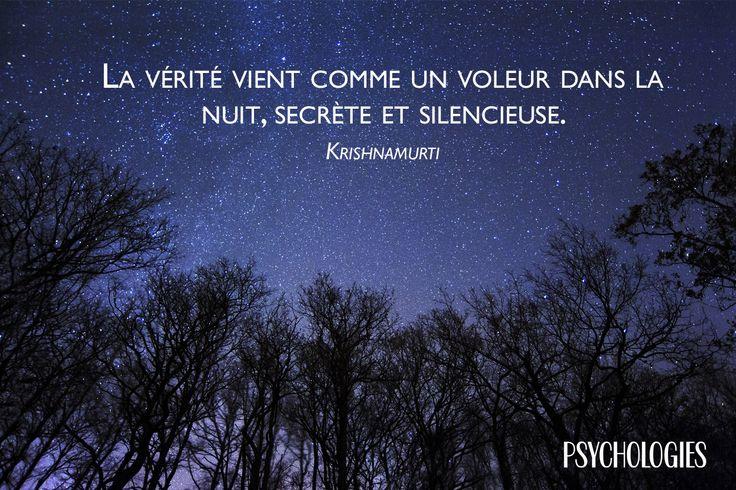 La vérité vient comme un voleur dans la nuit, secrète et silencieuse