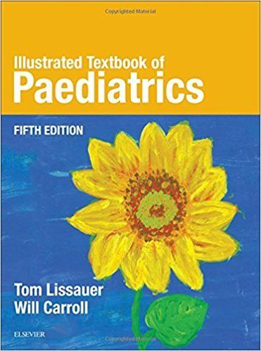 Download Illustrated Textbook of Paediatrics 5th Edition by Tom Lissauer, Will Carroll-Elsevier - http://usmle-usmle.org/download-illustrated-textbook-paediatrics-5th-edition-tom-lissauer-will-carroll-elsevier/