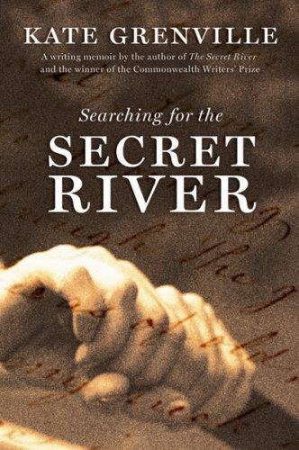 HSC Discovery: Searching for the Secret River by Kate Grenville #hscdiscovery