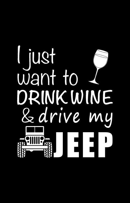 Wine - I Just Want To Drink Wine