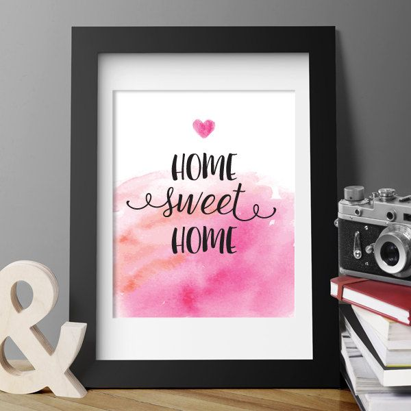Home Sweet Home PRINTABLE ART, Digital Poster, Nursery Wall Art, Home Decor Art, Pink Print Art, Housewarming gift,  Printable Poster 99 by CAprintables on Etsy