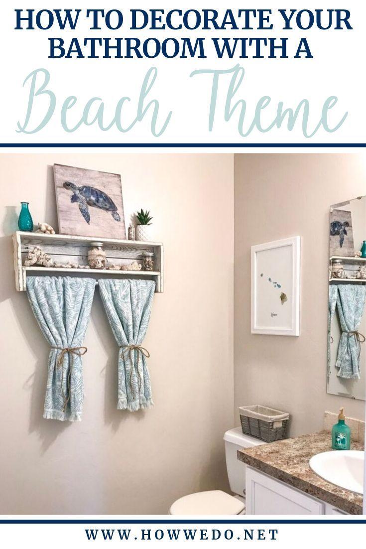 Beach Themed Bathroom Decor Ideas How We Do Beach Theme Bathroom Beach Theme Bathroom Decor Beach Bathroom Decor