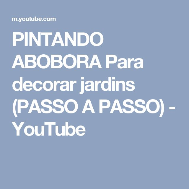 PINTANDO ABOBORA Para decorar jardins (PASSO A PASSO) - YouTube