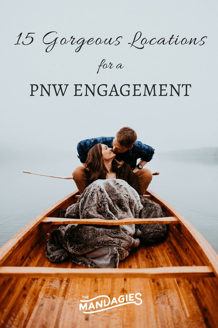 15 Gorgeous PNW Locations For An Engagement Shoot // Pacific Northwest Engagement // TheMandagies.com