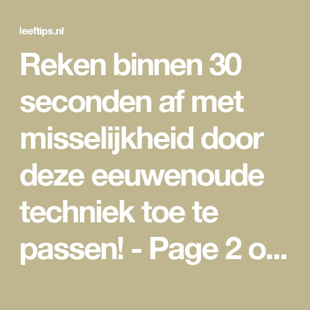 Reken binnen 30 seconden af met misselijkheid door deze eeuwenoude techniek toe te passen! - Page 2 of 2 - Leeftips