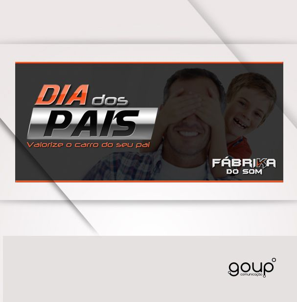 """Banner criado para loja Fabrikadosom.com.br do Som da campanha """"Dia dos Pais'"""