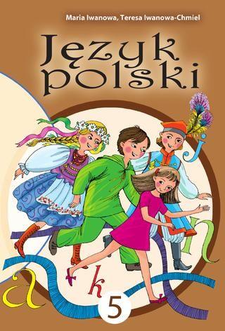 5 klasa Jezyk polski Iwanowa
