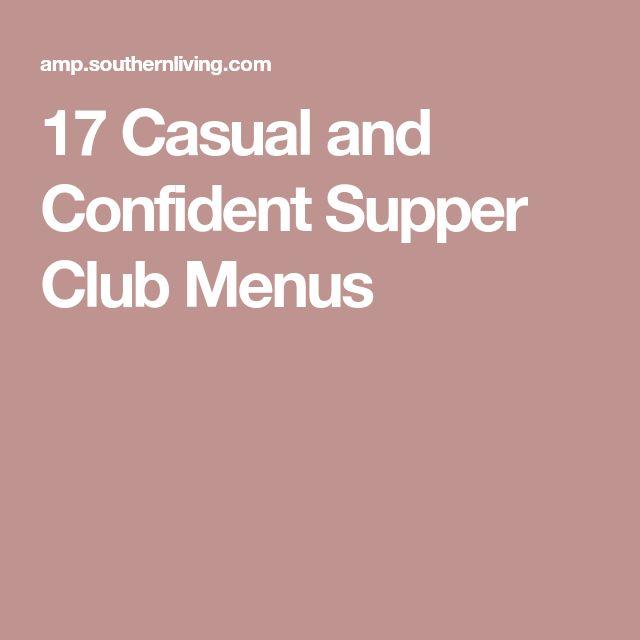 17 Casual and Confident Supper Club Menus