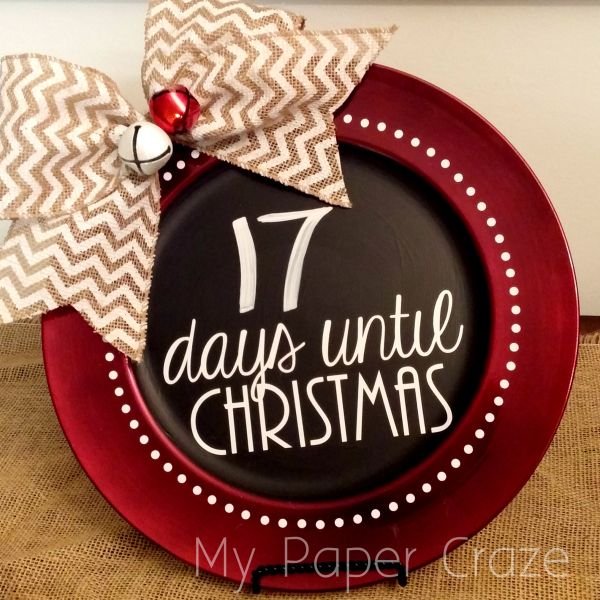 My Paper Craze Chalkboard Charger Inspiration & Christmas Countdown (a Silhouette project) - My Paper Craze