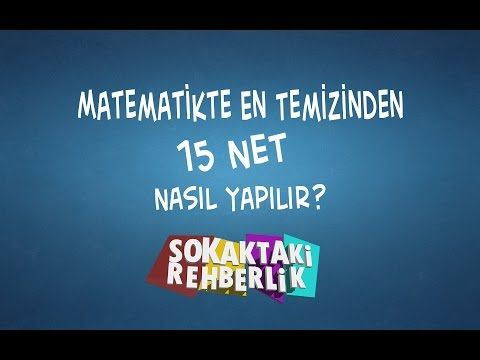 Matematikte En Temizinden 15 Net Nasıl Yapılır? - YouTube