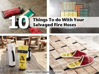 10 Things To do With Your Salvaged Fire Hoses