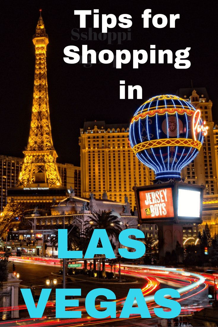 Check out our tips for shopping in las vegas no matter what your budget is