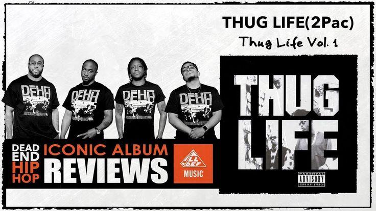 Thug Life 'Volume 1' Album Review by Dead End Hip Hop (Teaser) - https://www.mixtapes.tv/?p=36884