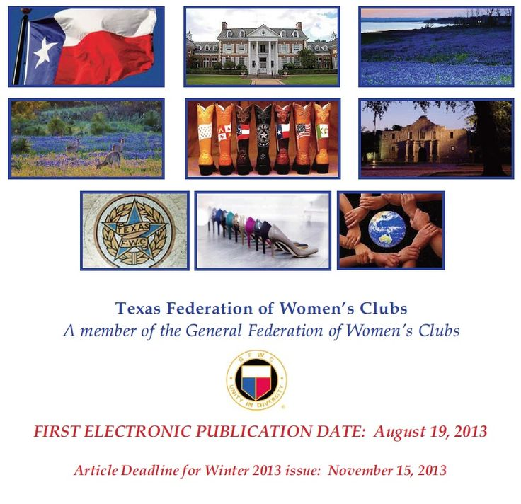 The Texas Clubwoman Magazine - official publication of The Texas Federation of Women's Clubs  General Federation of Woman's Clubs.