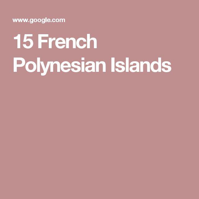 15 French Polynesian Islands