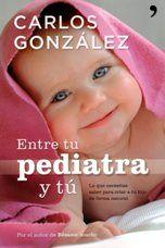 Entre tu pediatra y tú - Libro