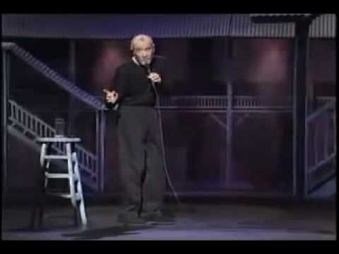 A little reality check from George Carlin~ Warning~~This has some bad language,but it is funny.