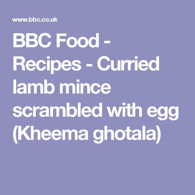 BBC Food - Recipes - Curried lamb mince scrambled with egg (Kheema ghotala)