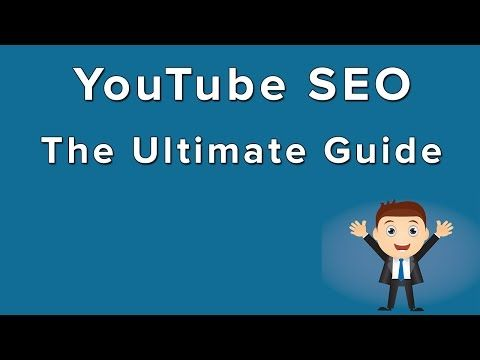 YouTube SEO - How To Rank YouTube Videos (Video Guide)